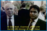 best CBSE education in Rajasthan Dr Modi With Kapil Sibbal, Former HRD Minister